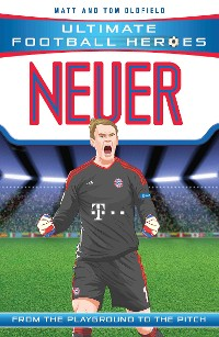 Cover Neuer (Ultimate Football Heroes) - Collect Them All!