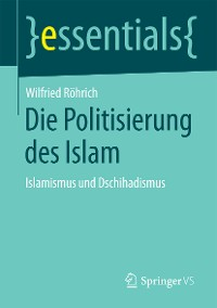 Cover Die Politisierung des Islam