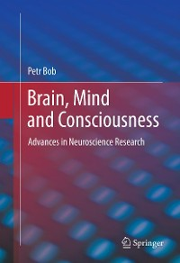 Cover Brain, Mind and Consciousness
