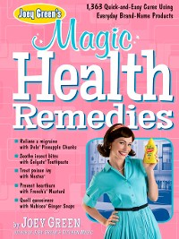 Cover Joey Green's Magic Health Remedies