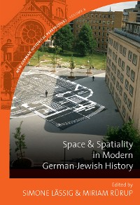 Cover Space and Spatiality in Modern German-Jewish History