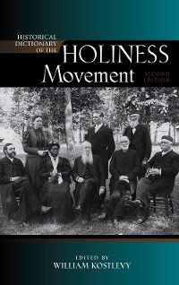 Cover Historical Dictionary of the Holiness Movement