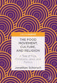 Cover The Food Movement, Culture, and Religion