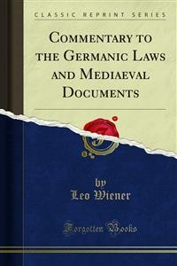 Cover Commentary to the Germanic Laws and Mediaeval Documents