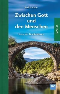 Cover Zwischen Gott und den Menschen