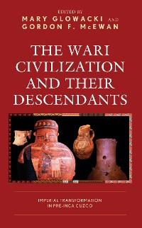 Cover The Wari Civilization and Their Descendants