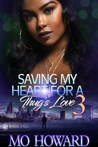 Cover Saving My Heart For A Thug's Love 3