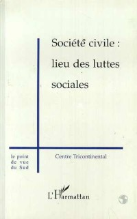 Cover Societe civile : lieu des luttes sociales
