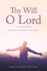 Cover Thy Will O Lord - 2nd Edition