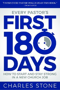 Cover Every Pastor's First 180 Days