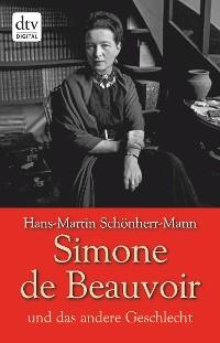 Cover Simone de Beauvoir und das andere Geschlecht