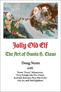 Cover Jolly Old Elf, The Art of Santa H. Claus