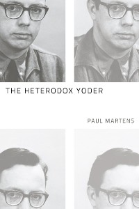 Cover The Heterodox Yoder