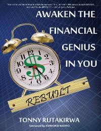 Cover Awaken The Financial Genius In You Rebuilt