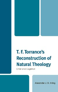 Cover T. F. Torrance's Reconstruction of Natural Theology