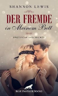 Cover Der Fremde in meinem Bett | Erotische Geschichte