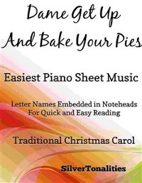 Cover Dame Get Up and Bake Your Pies Easiest Piano Sheet Music