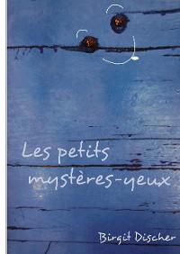 Cover Les petits mystères-yeux