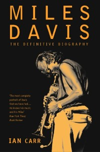 Cover Miles Davis: The Definitive Biography