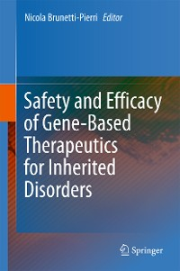Cover Safety and Efficacy of Gene-Based Therapeutics for Inherited Disorders