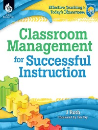 Cover Classroom Management for Successful Instruction