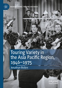 Cover Touring Variety in the Asia Pacific Region, 1946–1975