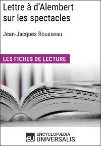 Cover Lettre à d'Alembert sur les spectacles de Jean-Jacques Rousseau