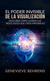 Cover El Poder Invisible de la Visualización  (Traducción: David De Angelis)