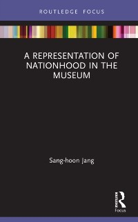 Cover Representation of Nationhood in the Museum