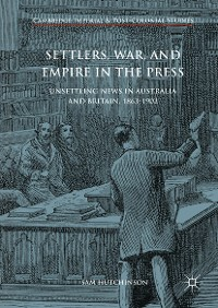 Cover Settlers, War, and Empire in the Press