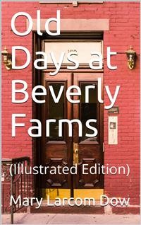 Cover Old Days at Beverly Farms
