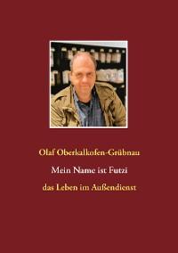 Cover Mein Name ist Futzi