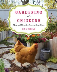 Cover Gardening with Chickens