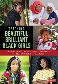 Cover Teaching Beautiful Brilliant Black Girls