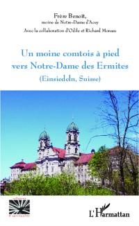 Cover Un moine comtois a pied vers Notre-Dame des Ermites