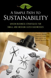 Cover Simple Path to Sustainability: Green Business Strategies for Small and Medium-sized Businesses