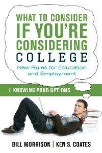Cover What To Consider if You're Considering College — Knowing Your Options