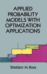 Cover Applied Probability Models with Optimization Applications
