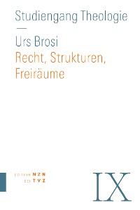Cover Recht, Strukturen, Freiräume