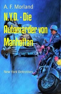Cover N.Y.D. - Die Automarder von Manhattan