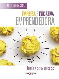 Cover Empresa e iniciativa emprendedora. Teoría y casos prácticos