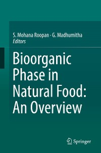Cover Bioorganic Phase in Natural Food: An Overview