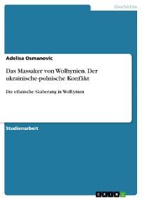 Cover Das Massaker von Wolhynien. Der ukrainische-polnische Konflikt