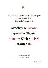 Cover Svādhyāya, Japa e Gāyatrī Sāvitrī Mantra (Dall'Uno della Tradizione ai Sistemi Aperti)