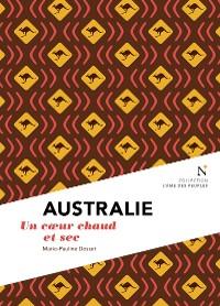 Cover Australie : Un cœur chaud et sec