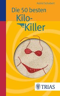 Cover Die 50 besten Kilo-Killer