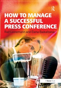 Cover How to Manage a Successful Press Conference