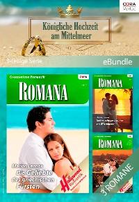 Cover Königliche Hochzeit am Mittelmeer (3-teilige Serie)