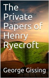 Cover The Private Papers of Henry Ryecroft