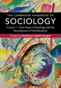Cover Cambridge Handbook of Sociology: Volume 1